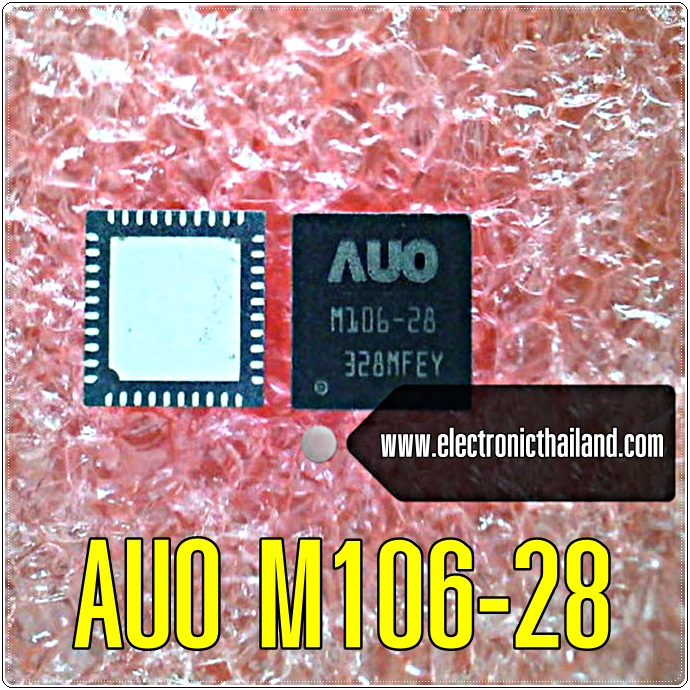 AUO M106-28 IC. M106-28 QFN40 For Repair T-BAR
