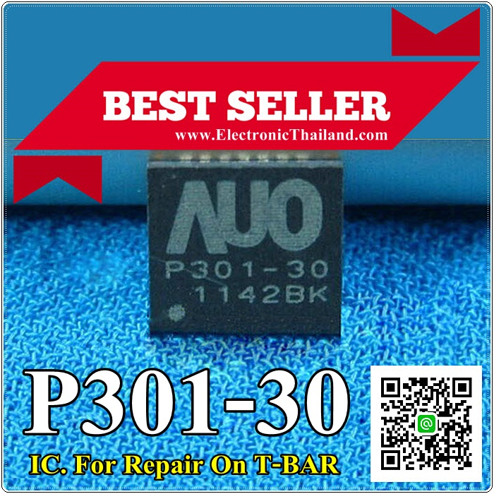 P301-30 AUO P301-30 IC. For Repair On T-BAR
