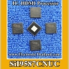 #SiI9587CNUC IC. HDMI Processor FOR SONY SMART LED TV