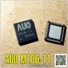 AUO M106-11 IC. M106-11 QFN-40 For Repair T-BAR