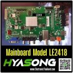Main Board HYASONG LED TV LE2418 Replacement Parts (ชิ้นส่วนอะไหล่เพื่อซ่อม)